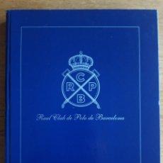 Coleccionismo deportivo: REAL CLUB DE POLO DE BARCELONA ANUARIO 2004. Lote 184195443