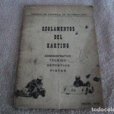 Coleccionismo deportivo: LIBRO ANTIGUO REGLAMENTO DEL KARTING TECNICO PISTAS ENERO 1975 FEDERACION ESPAÑOLA AUTOMOVILISMO. Lote 184261820