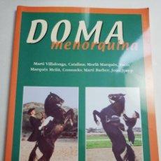 Coleccionismo deportivo: DOMA MENORQUINA (MARTÍ VILLALONGA / MORLÀ MARQUÉS / MARTÍ BARBER). Lote 184490302