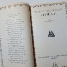 Coleccionismo deportivo: TEACH YOURSELF FISHING (TOM RODWAY, 1954) ENGLISH UNIVERSITIES PRESS LTD. LONDON - EN INGLÉS - PESCA. Lote 184650927