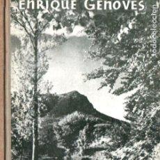 Coleccionismo deportivo: ENRIQUE GENOVÉS : MONTAÑISMO (JUVENTUD, 1950) PRIMERA EDICIÓN. Lote 184749913