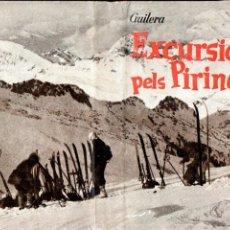 Coleccionismo deportivo: GUILERA : EXCURSIONS PELS PIRINEUS (AYMÀ, 1959) PRIMERA EDICIÓ - CATALÀ. Lote 184749987