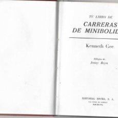 Coleccionismo deportivo: KENNETH GEE CARRERAS DE MINIBOLIDOS DIBUJOS JENNY REYN EDITORIAL SINTES BARCELONA 1969. Lote 185873337
