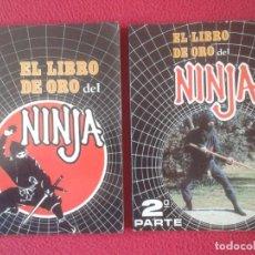 Coleccionismo deportivo: LOTE COLECCIÓN DE LOS DOS LIBROS EL LIBRO DE ORO DEL NINJA Y LA 2ª PARTE AÑOS 1986 1987 ADOLFO PÉREZ. Lote 186290808