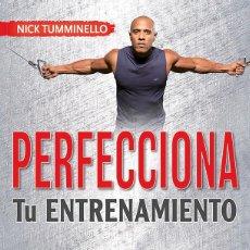 Coleccionismo deportivo: PERFECCIONA TU ENTRENAMIENTO - NICK TUMMINELLO. Lote 186354662