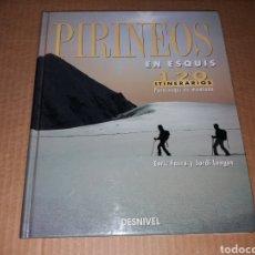 Coleccionismo deportivo: PIRINEOS EN ESQUÍ - 120 ITINERARIOS PARA ESQUÍ DE MONTAÑA. Lote 187230493