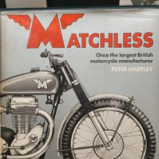 Coleccionismo deportivo: MATCHLESS, ONCE THE LARGEST BRITISH MANUFACTURER, MOTOS MATCHLESS. VER FOTOS. Lote 187374053