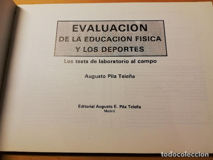 Coleccionismo deportivo: EVALUACIÓN DE LA EDUCACIÓN FÍSICA Y LOS DEPORTES. LOS TESTS DE LABORATORIO AL CAMPO (AUGUSTO PILA) - Foto 2 - 188512846
