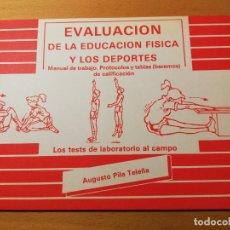 Coleccionismo deportivo: EVALUACIÓN DE LA EDUCACIÓN FÍSICA Y LOS DEPORTES. MANUAL DE TRABAJO (AUGUSTO PILA). Lote 188512948