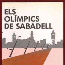 Coleccionismo deportivo: ELS OLÍMPICS DE SABADELL - 1992. Lote 43963744