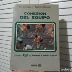 Coleccionismo deportivo: RIOUX GEORGES. - COHESION DEL EQUIPO.. Lote 190398850