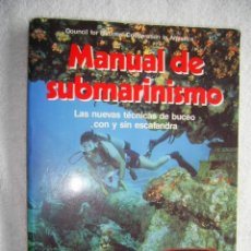 Coleccionismo deportivo: MANUAL DE SUBMARINISMO...ILUSTRADO, FOTOS...UNA JOYA DE LOS 90..NEMROD... Lote 190593721