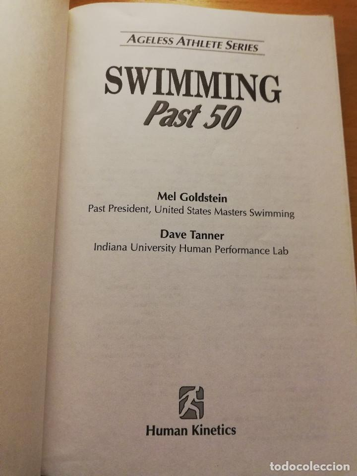 Coleccionismo deportivo: SWIMMING PAST 50. FOR FITNESS AND PERFORMANCE THROUGH THE YEARS (MEL GOLDSTEIN / DAVE TANNER) - Foto 2 - 192457007