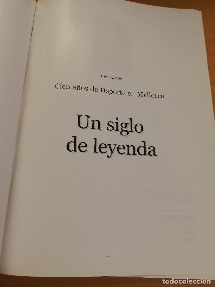 Coleccionismo deportivo: 1900 - 2000 CIEN AÑOS DE DEPORTE EN MALLORCA. UN SIGLO DE LEYENDA (CONSELL DE MALLORCA) - Foto 2 - 193237740