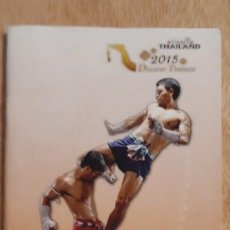 Coleccionismo deportivo: 1 FOLLETO EN INGLES ** MUAY THAI 2015 ** THAILANDIA **. Lote 193443751
