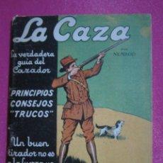 Coleccionismo deportivo: LA CAZA LA VERDADERA GUIA DEL CAZADOR CONSEJO TRUCOS NEMROD C43. Lote 193448660
