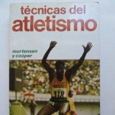 Coleccionismo deportivo: TÉCNICAS DEL ATLETISMO. MORTENSEN Y COOPER. Lote 193993428