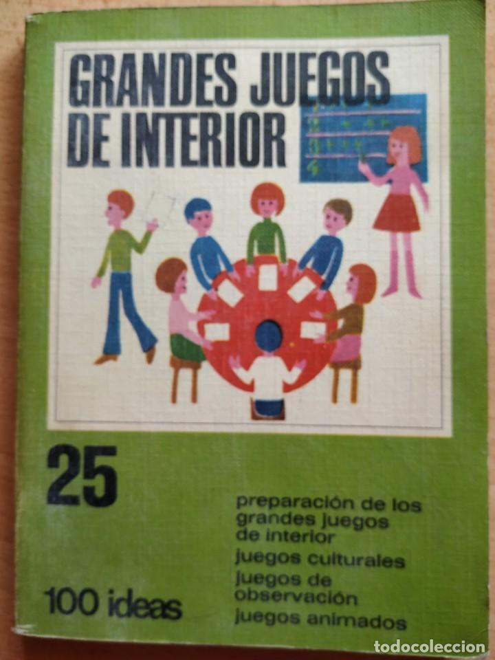 GRANDES JUEGOS DE INTERIOR - 100 IDEAS. EDITORIAL VILAMALLA. (Coleccionismo Deportivo - Libros de Deportes - Otros)