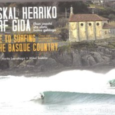 Coleccionismo deportivo: EUSKAL HERRIKO SURF GIDA. GUIDE TO SURFING IN THE BASQUE COUNTRY. Lote 194012961