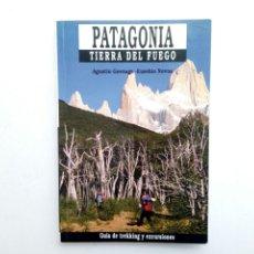 Coleccionismo deportivo: PATAGONIA, TIERRA DEL FUEGO (GUÍA DE TREKKING Y EXCURSIONES) (SUA, 1990). Lote 194120146