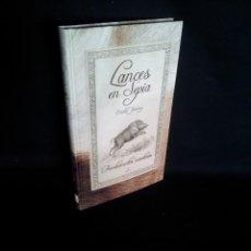 Coleccionismo deportivo: EMILIO JIMENEZ - LANCES EN SEPIA, FUNDAMENTOS MONTEROS - DEDICADO POR EL AUTOR - ALMUZARA 2006. Lote 194263182