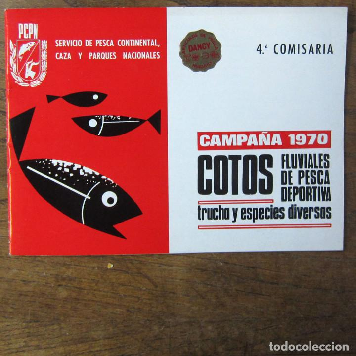 COTOS FLUVIALES DE PESCA DEPORTIVA, TRUCHA Y ESPECIES DIVERSAS - CAMPAÑA 1970 - 4ª COMISARÍA (Coleccionismo Deportivo - Libros de Deportes - Otros)