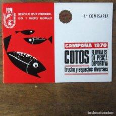 Coleccionismo deportivo: COTOS FLUVIALES DE PESCA DEPORTIVA, TRUCHA Y ESPECIES DIVERSAS - CAMPAÑA 1970 - 4ª COMISARÍA. Lote 194330449