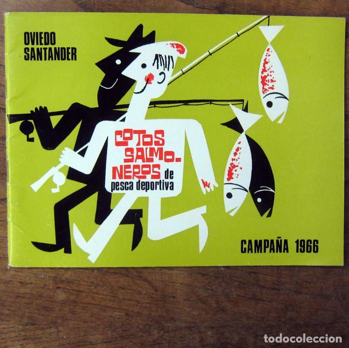 COTOS SALMONEROS DE PESCA DEPORTIVA - OVIEDO, SANTANDER - CAMPAÑA 1966 - (Coleccionismo Deportivo - Libros de Deportes - Otros)