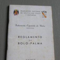 Coleccionismo deportivo: REGLAMENTO DE BOLO - PALMA. DELEGACIÓN NACIONAL DE EDUCACIÓN FÍSICA Y DEPORTES. 1967. Lote 194342250