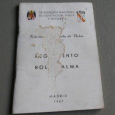 Coleccionismo deportivo: REGLAMENTO DE BOLO - PALMA. FEDERACIÓN ESPAÑOLA DE BOLOS. MADRID 1967. Lote 194342565