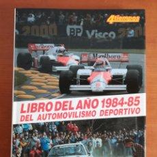 Coleccionismo deportivo: 4 TIEMPOS LIBRO DEL AÑO 1984-85 DEL AUTOMOVILISMO DEPORTIVO NÚM. 4 AYRTON SENNA F1 RALLYE MINIATURAS. Lote 194500606