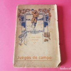 Coleccionismo deportivo: LIBRO, JUEGOS DE CAMPO PARA NIÑOS, AÑO 1915. Lote 194521060