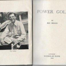 Coleccionismo deportivo: POWER GOLF BY BEN HOGAN LONDON NICOLAS KAYE 1949. Lote 194578175