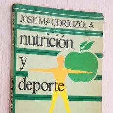 Coleccionismo deportivo: NUTRICIÓN Y DEPORTE - ODRIOZOLA, JOSÉ Mª. Lote 194601316