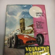 Coleccionismo deportivo: VOLANTES DE LA MUERTE F1 GRAND PRIX LIBRO HISTORIA GRANDES PREMIOS. Lote 194618901