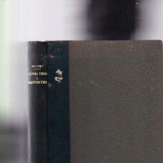 Coleccionismo deportivo: FISIOLOGIA DE LA CULTURA FISICA Y DE LOS DEPORTES - MAURICIO BOIGEY - M. AGUILAR, EDITOR. Lote 194706353