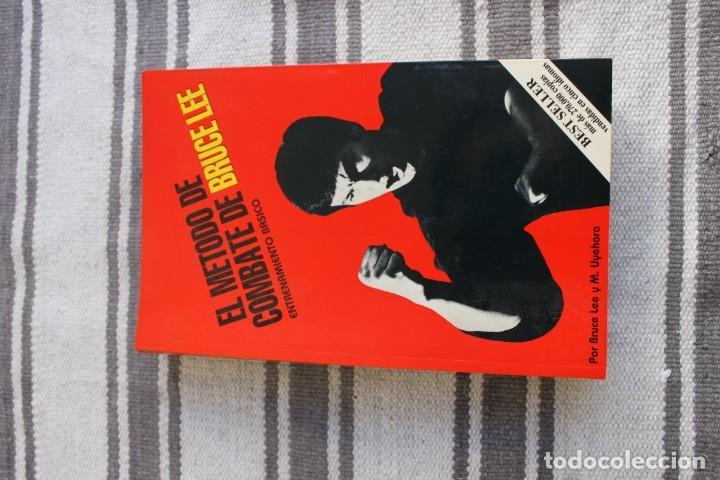 EL METODO DE COMBATE DE BRUCE LEE: ENTRENAMIENTO BASICO: POR BRUCE LEE Y M. UYEHARA (Coleccionismo Deportivo - Libros de Deportes - Otros)
