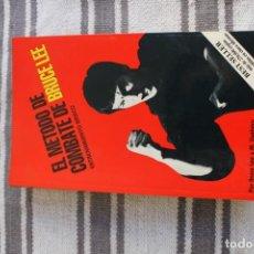 Coleccionismo deportivo: EL METODO DE COMBATE DE BRUCE LEE: ENTRENAMIENTO BASICO: POR BRUCE LEE Y M. UYEHARA. Lote 194727580