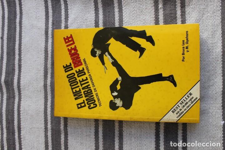 EL METODO DE COMBATE DE BRUCE LEE: TECNICAS DE DEFENSA PERSONAL: POR BRUCE LEE Y M. UYEHARA (Coleccionismo Deportivo - Libros de Deportes - Otros)
