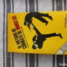 Coleccionismo deportivo: EL METODO DE COMBATE DE BRUCE LEE: TECNICAS DE DEFENSA PERSONAL: POR BRUCE LEE Y M. UYEHARA. Lote 194727627