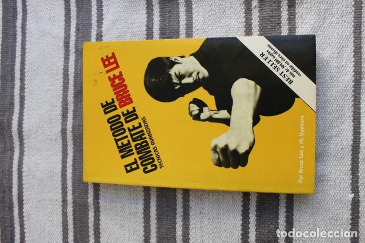 EL METODO DE COMBATE DE BRUCE LEE: TECNICAS AVANZADAS: POR BRUCE LEE Y M. UYEHARA (Coleccionismo Deportivo - Libros de Deportes - Otros)