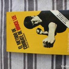 Coleccionismo deportivo: EL METODO DE COMBATE DE BRUCE LEE: TECNICAS AVANZADAS: POR BRUCE LEE Y M. UYEHARA. Lote 194727700