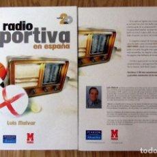 Coleccionismo deportivo: LA RADIO DEPORTIVA EN ESPAÑA (1927-2004). SUPERGARCÍA, EL LARGUERO, COPE, SER, MARCA. INCLUYE 2 CD'S. Lote 194894052