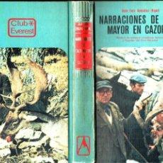 Coleccionismo deportivo: JUAN LUIS GONZÁLEZ RIPOLL : NARRACIONES DE CAZA MAYOR EN CAZORLA (EVEREST, 1978). Lote 194933706