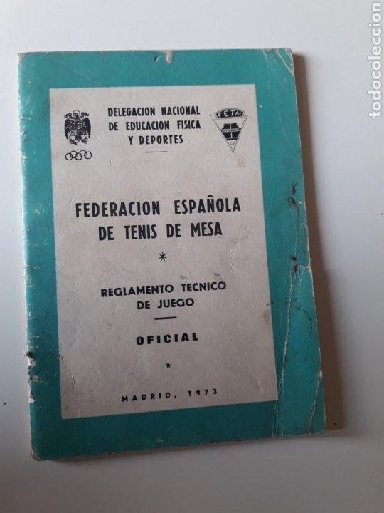 FEDERACION ESPAÑOLA DE TENIS MESA REGLAMENTO OFICIAL 1973 DELEGACION NACIONAL EDUCACION FISICA Y DEP (Coleccionismo Deportivo - Libros de Deportes - Otros)