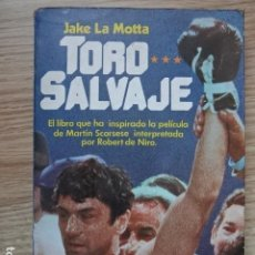 Coleccionismo deportivo: TORO SALVAJE. JAKE LA MOTTA. ARGOS VERGARA, PRIMERA EDICIÓN, 1980.. Lote 195126255