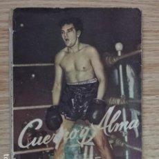 Coleccionismo deportivo: CUERPO Y ALMA. EL LIBRO DE LA PELÍCULA. WARWICK MANNON AÑO 1952 BOXEO. Lote 195127246