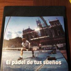 Coleccionismo deportivo: EL PÁDEL DE TUS SUEÑOS. SANTIAGO HIDALGO CHACEL. Lote 195166811