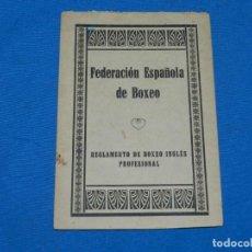 Coleccionismo deportivo: (M) BOXEO - FEDERACIÓN ESPAÑOLA DE BOXEO, REGLAMENTO DE BOXEO INGLÉS PROFESIONAL AÑOS 20. Lote 195203083