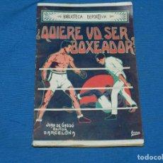 Coleccionismo deportivo: (M) BOXEO - ¿QUIERE UD. SER BOXEADOR? POR HARRY CODY, EDT GASSÓ, AÑOS 20. Lote 195203297